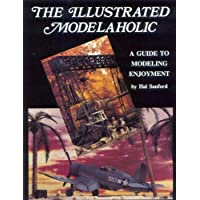The Illustrated Modelaholic: A Guide to Modeling Enjoyment