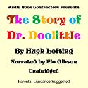 The Story of Dr. Doolittle (       UNABRIDGED) by Hugh Lofting Narrated by Flo Gibson