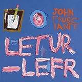 John Frusciante Letur-Lefr [VINYL]