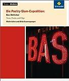 Texte.Medien: Die Poetry-Slam-Expedition: Bas Böttcher: Materialien und Arbeitsanregungen
