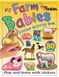 My Farm Babies Sticker Activity Book: Play and Learn with Stickers (My Sticker Activity Books)