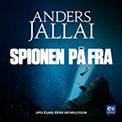 Spionen på FRA [The Spy in the FRA] | [Anders Jallai]