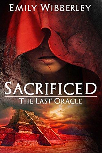 Sacrificed (The Last Oracle, Book 1)