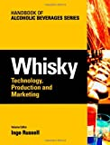 Whisky: Technology, Production and Marketing (Handbook of Alcoholic Beverages)