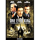 One Eyed King ~ Armand Assante