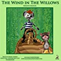 The Wind in the Willows (       UNABRIDGED) by Kenneth Grahame Narrated by David Thorn
