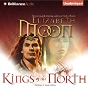 Kings of the North: Legend of Paksenarrion, Book 2 | [Elizabeth Moon]