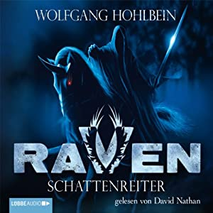 Schattenreiter (Raven 1-6) Hörbuch