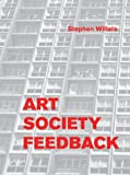 img - for Stephen Willats: Art Society Feedback book / textbook / text book