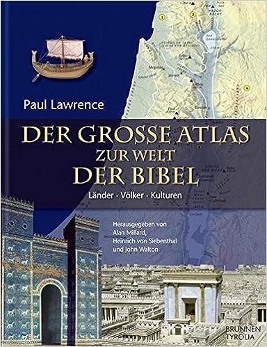 Der grosse Atlas zur Welt der Bibel von Christoph Stenschke