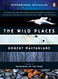 img - for The Wild Places (Penguin Original) book / textbook / text book