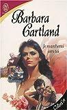 echange, troc Barbara Cartland - Je marcherai vers toi