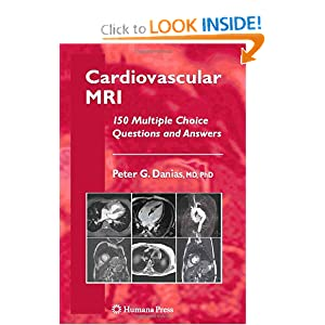 Cardiovascular MRI: 150 Multiple-Choice Questions and Answers (Contemporary Cardiology)