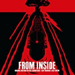 From Inside (Original Motion Picture...