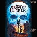 Der Ruf des Henkers Hörbuch von Björn Springorum Gesprochen von: Erich Räuker, Till Falkenberg, Friederike Kempter