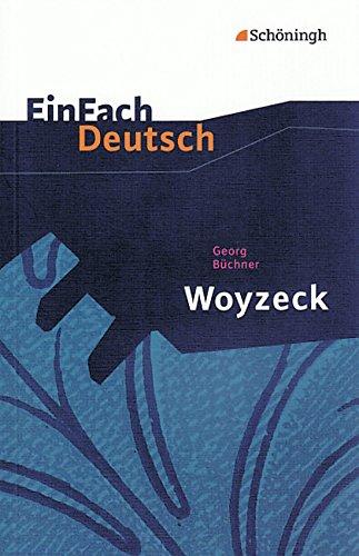 EinFach Deutsch Textausgaben: Georg Büchner: Woyzeck: Drama - Gymnasiale Oberstufe hier kaufen