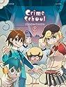 Crime School, tome 2 : les bolos