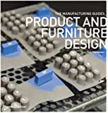 Product and Furniture Design (Manufacturing Guides)