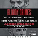 Bloody Crimes: The Chase for Jefferson Davis and the Death Pageant for Lincoln's Corpse Audiobook by James L. Swanson Narrated by Richard Thomas