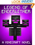 Legend of EnderWither: A Minecraft No...