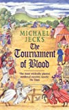 The Tournament of Blood (Knights Templar) (0747266123) by Jecks, Michael
