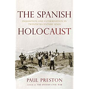 Review - The Spanish Holocaust by Paul Preston - History Book Reviews