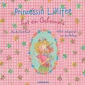 Prinzessin Lillifee hat ein Geheimnis | Monika Finsterbusch