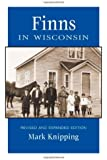 Finns in Wisconsin (People of Wisconsin)