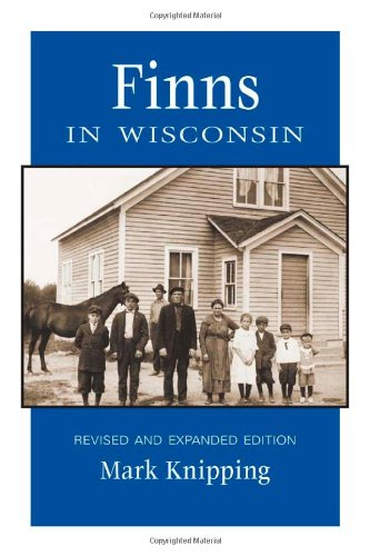 Finns in Wisconsin (People of Wisconsin)