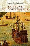 echange, troc Marie-Eve Sténuit - La veuve du gouverneur