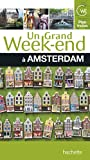 Un grand week-end à Amsterdam