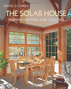 "Cover of ""The Solar House: Passive Heatin..."