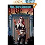 Habeas Corpses (Halflife Chronicles) by Wm. Mark Simmons