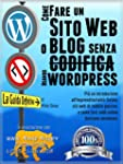 COME CREARE UN SITO WEB O BLOG: con W...