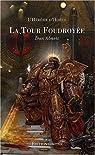 L'Hérésie d'Horus : La Tour foudroyée / Le Roi sombre : Edition limitée
