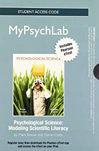 MyPsychLab with Pearson eText -- Standalone Access Card -- for Introduction to Psychological Science: Modeling Scientific Literacy