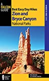 img - for Best Easy Day Hikes Zion and Bryce Canyon National Parks (Best Easy Day Hikes Series) book / textbook / text book