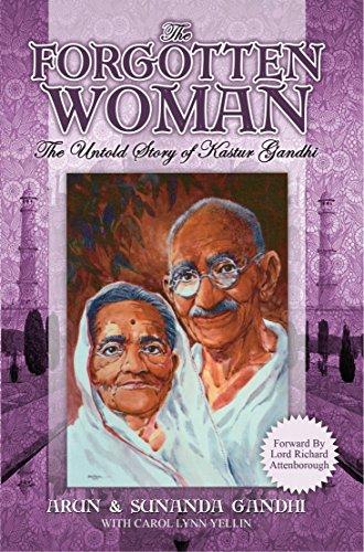 The Forgotten Woman: The Untold Story of Kastur Gandhi, Wife of Mahatma Gandhi image