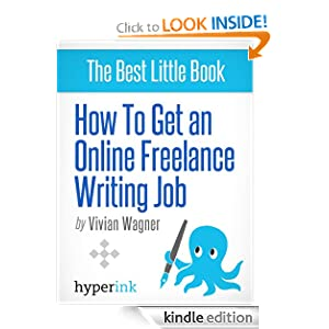 The Freelance Writer Bible