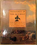 Treasures of the Old West (0810917815) by Hassrick, Peter H.