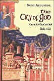 Image of The City of God: Books 11-22 (I/7) (The Works of Saint Augustine: A Translation for the 21st Century)