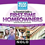 The Essential Guide for First Time Homeowners: Maximize Your Investment and Enjoy Your New Home | Ilona Bray,Alayna Schroeder