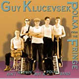 Guy Klucevsek: Polka From The Fringe