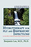 img - for Hydrotherapy For Flu and Respiratory Infections book / textbook / text book