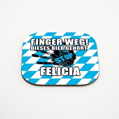 Untersetzer für Gläser mit Namen Felicia und schönem Motiv - Finger weg! Dieses Bier gehört Felicia