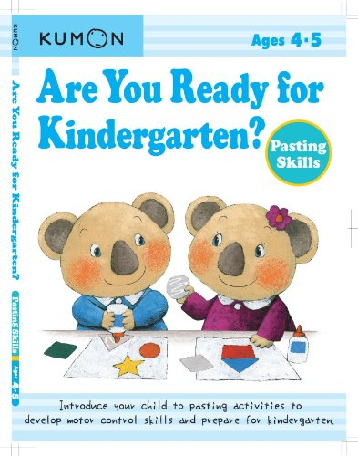 Are You Ready for Kindergarten? Pasting Skills