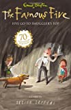 Enid Blyton Famous Five: 4: Five Go To Smuggler's Top: 70th Anniversary Edition (Famous Five 70th Anniversary)