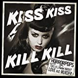 Kiss Kiss Kill Kill Horrorpops