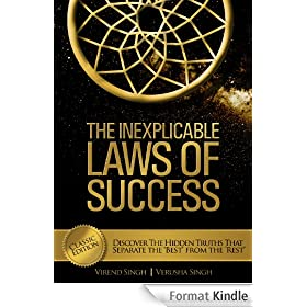 The Inexplicable Laws of Success: Discover the Hidden Truths that Separate the 'Best' from the 'Rest' (Classic Edition) (English Edition)