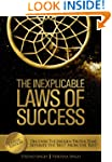 The Inexplicable Laws of Success: Dis...